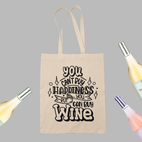 "Чанта за пазаруване ""You can't buy happiness but you can buy wine"""